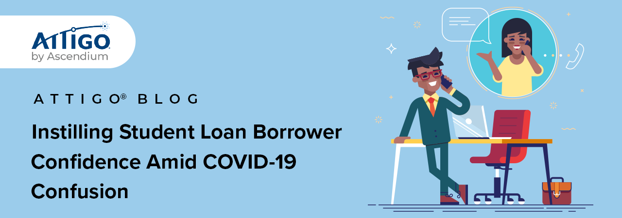 Student Loans, confusion, and COVID-19